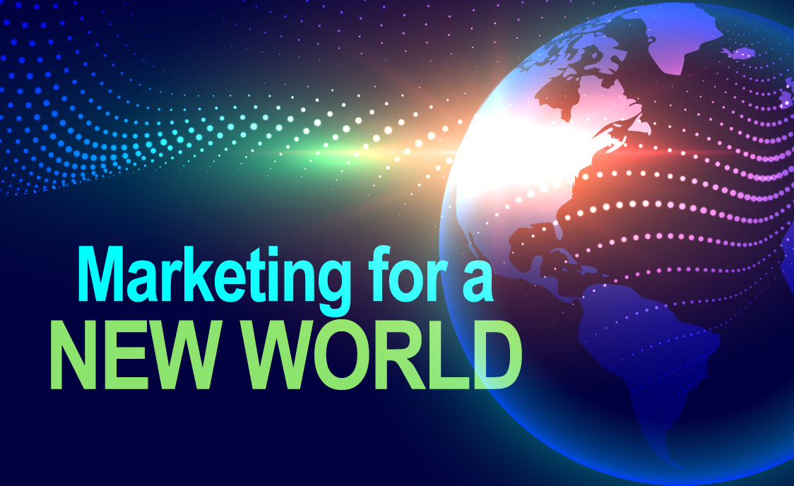 Marketing for a New World Webinar Series